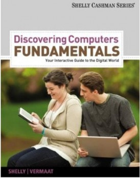 Discovering Computers Fundamentals - Your Interactive Guide to the Digital World