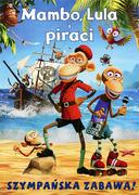 Przód ulotki filmu 'Mambo, Lula i Piraci'
