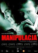 Przód ulotki filmu 'Manipulacja'