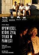 Polski plakat filmu 'Opowieści, Które Żyją Tylko W Pamięci'