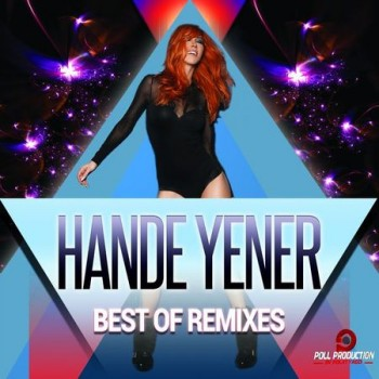 67b599292291832 Hande Yener   Hande Yener Best of Remixes (2013) Full Albüm İndir