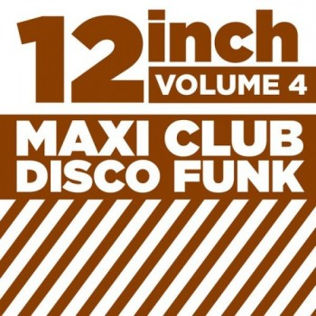 f1cbfa404146271 12 Maxi Club Disco Funk Vol 6 Full album indir